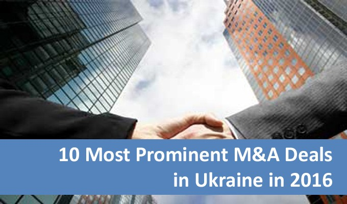 Top 10 M&A Deals in Ukraine in 2016